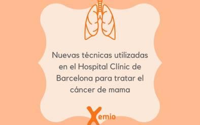 Nuevas técnicas utilizadas en el Hospital Clínic de Barcelona para tratar el cáncer de mama