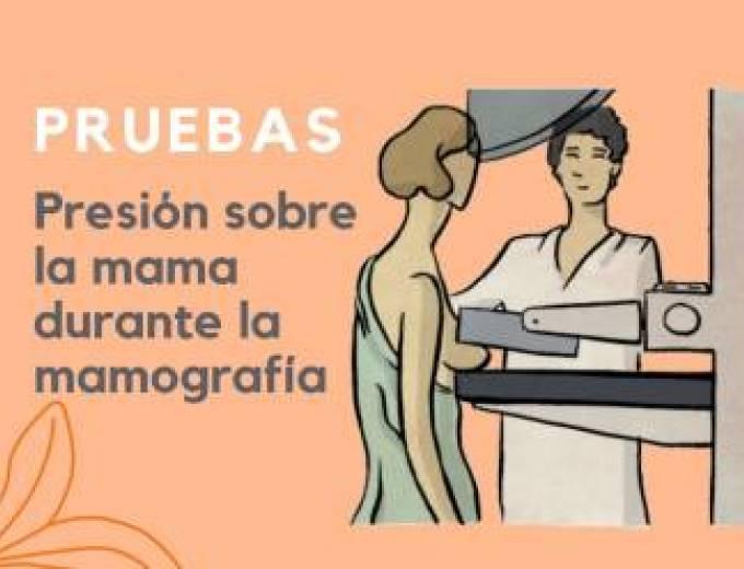 Pressió sobre la mama durant la mamografia